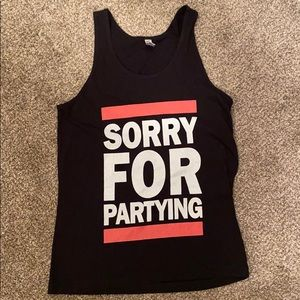 Unisex tank top (sorry for partying)